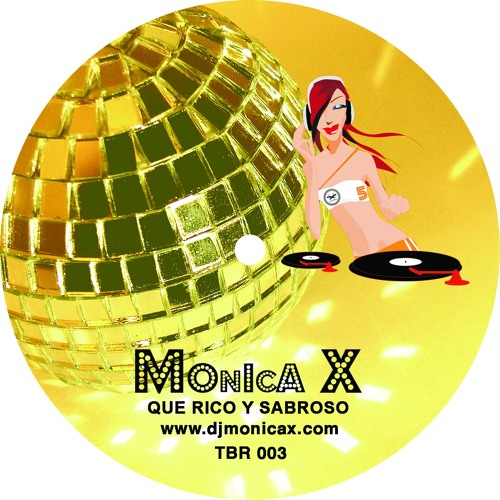 MONICA X - Que Rico Y Sabroso (Techno Latin Base Radio Edit)