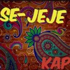 SE- JEJE _EL-KAPON ft. Don dardah_KunseptMix