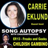 EP 13 - Freaks and geeks - Childish Gambino - Guest host Carrie Eklund
