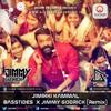 JIMIKKI KAMMAL(Remix)- BASSTIDES X JIMMY GODRICK