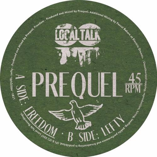Prequel - Freedom A1 (Local Talk Records)