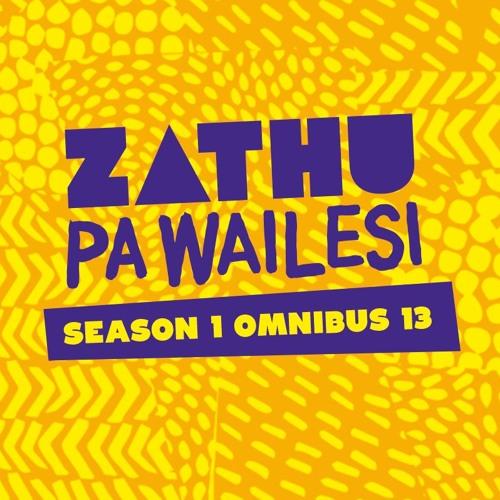 Zathu Pa Wailesi Omnibus 13