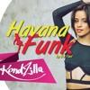 HAVANA FUNK - Camila Cabello Feat. DJ Fael (Remix)