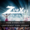 Zurxes House Radio 003 | Copyright Free EDM Music | Free Download