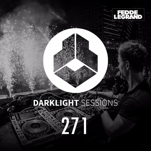 Fedde Le Grand - Darklight Sessions 271