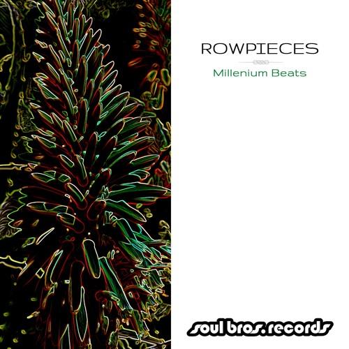 SBR075LP | Rowpieces - Millenium Beats