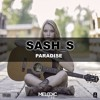 Sash_S - Paradise (Radio Edit)(OUT NOW)(Played by Blasterjaxx & Dash Berlin)