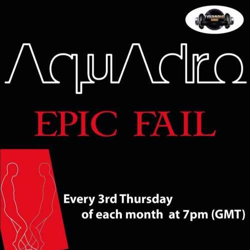 Epic Fail @ TM Radio [October 2017] (hybrid)
