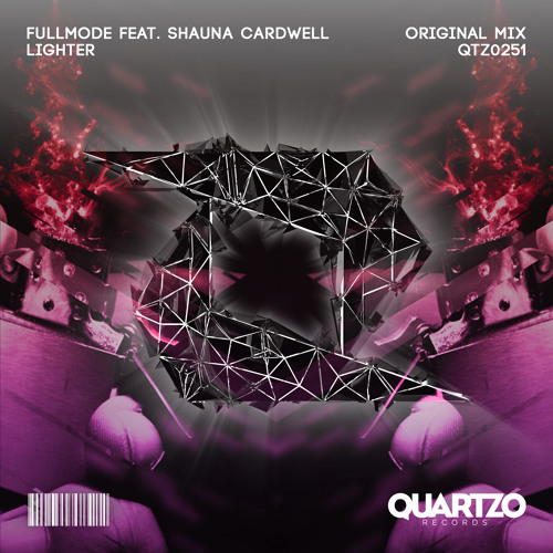 FullMode feat. Shauna Cardwell - Lighter (OUT NOW!) [FREE]