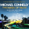 Two Kinds of Truth by Michael Connelly, read by Titus Welliver