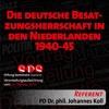 Die deutsche Besatzungsherrschaft in den Niederlanden 1940-45