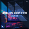Sandro Silva X Richy George - Second Life