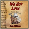 WE GOT LOVE (Don Williams) cover version