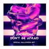 AndreOne - Don't Be Afraid (Extended Mix)