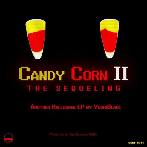 YoshiBlade - Candy Corn II: The Sequeling