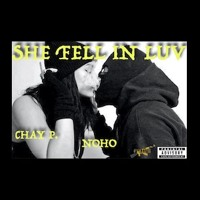 She Fell In Luv ft. Chay P.