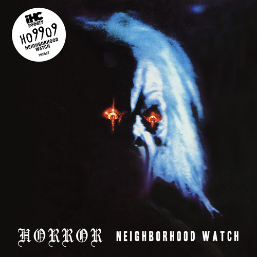 Ho99o9 - Neighborhood Watch