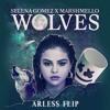 Selena Gomez Ft. Marshmello - Wolves (Arless Flip)