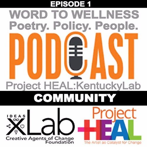 Word To Wellness Ep. 1: COMMUNITY
