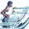 Workout Music Lab - Afro - Arabic Mix Preview [140 bpm]