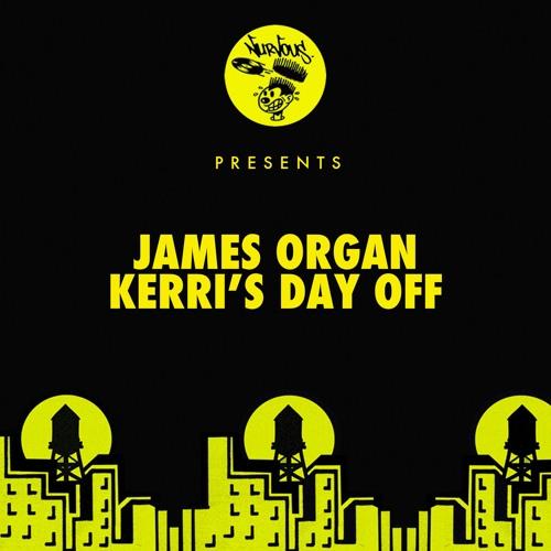 James Organ - Kerri's Day Off