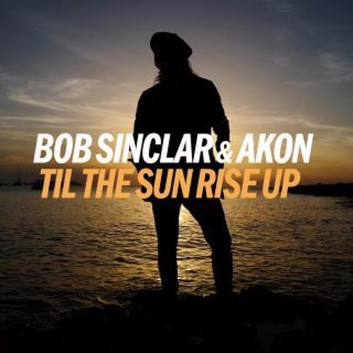 Til The Sun Rise Up (LA Rush Remix)
