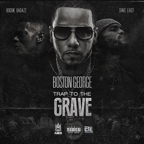 Trap To The Grave ft Boosie BadAzz x Dave East