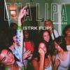 Dua Lipa - New Rules (STRK Flip)