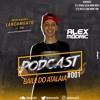 PODCAST 001 BAILE DO ATALAIA DO DJ ALEX MÓDRIC ( PARTICIPAÇÃO CABEÇA DO MDG E DJ CABEÇA DOS PREDIN ) mp3