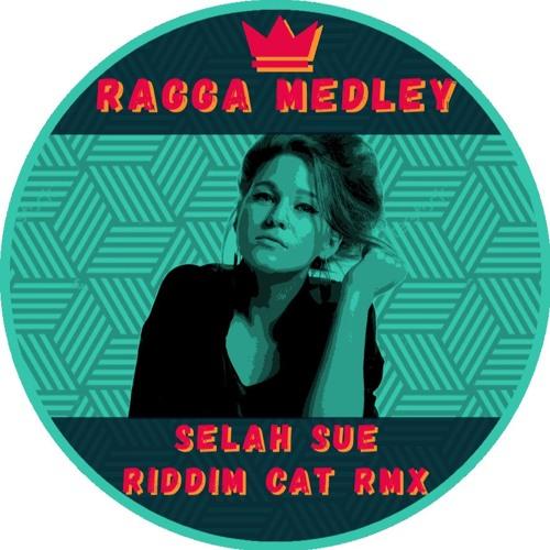 SELAH SUE - Ragga Medley (Riddim Cat remix)
