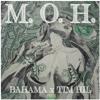 M.O.H - Bahama x Tim Hil
