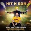 Hit N Run - Nobby Singh ft. Preet Hundal