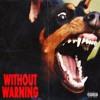 21 Savage x Offset x Metro Boomin - Without Warning (Album)