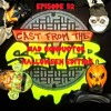 Download Episode 52 - Mad Conductor Halloween Edition - Cast From The Sewer Mp3