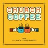 Church Coffee - Episode 04: Kombucha (w/Joe French!)