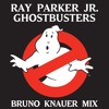 Ray Parker Jr. - Ghostbusters (Bruno Knauer Mix)