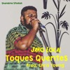Jaro Local - Toques Quentes ( Prod By Chris Young )