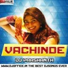 Vachinde Song Teenmar Style Remix By Dj Prashanth Dandu.mp3