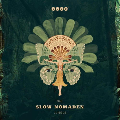 Out on 10/11/17 - 3000Grad048 - SLOW NOMADEN - Jungle