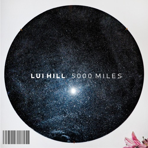 LUI HILL - 5000 Miles (Radio Edit)
