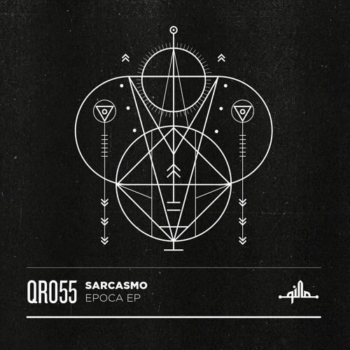 Sarcasmo - Epoca EP (QR055)