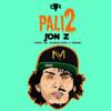 Jon Z - Pali 2