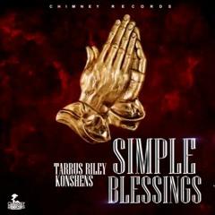 Tarrus Riley & Konshens - Simple Blessings