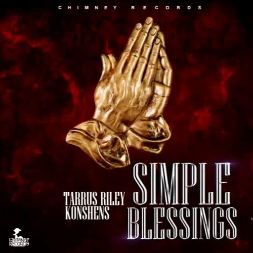 Tarrus Riley & Konshens: Simple Blessings
