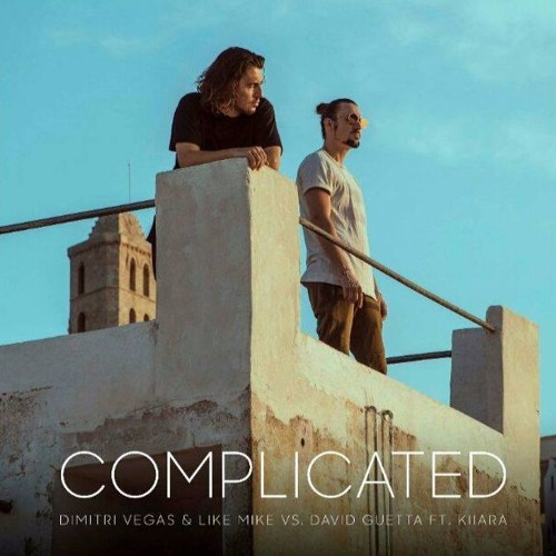 Dimitri Vegas & Like Mike Vs David Guetta Ft. Kiiara - Complicated [ Prashant Styles & NSHR Remix ]