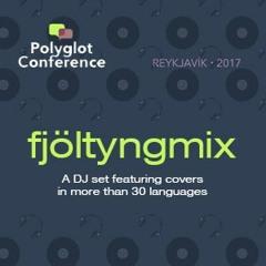 Fjöltyngmix – The Polyglot Conference 2017 Mix