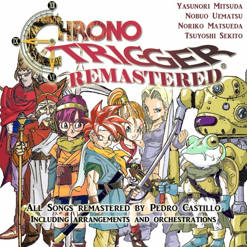 Chrono Trigger Remastered (2017) by Chrono Trigger Remastered | Free