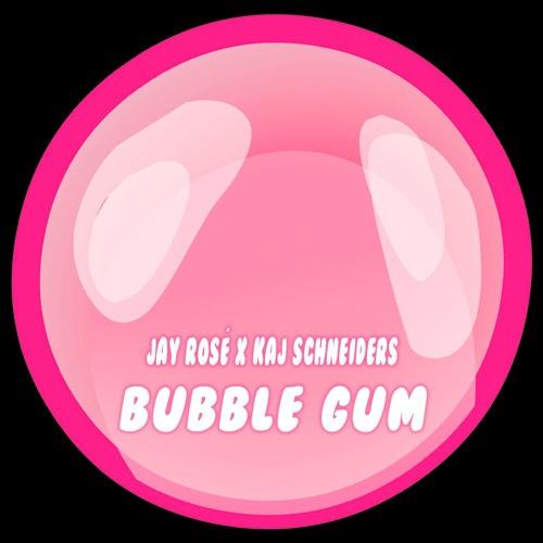 Jay Rosé X Kaj Schneiders - Bubble Gum