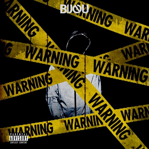 warning by bijou free listening on soundcloud