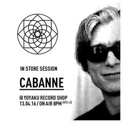 yoyaku instore session : Cabanne